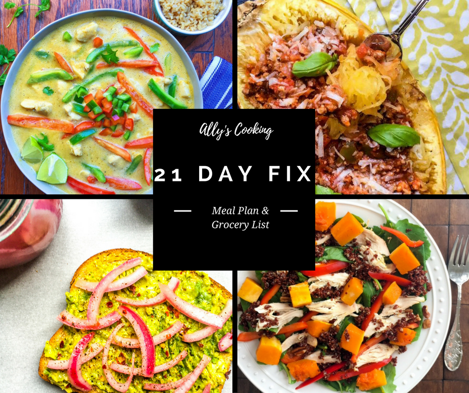 Diet Deliciously 21 Day Fix Meal Plan And Grocery List Ally S Cooking