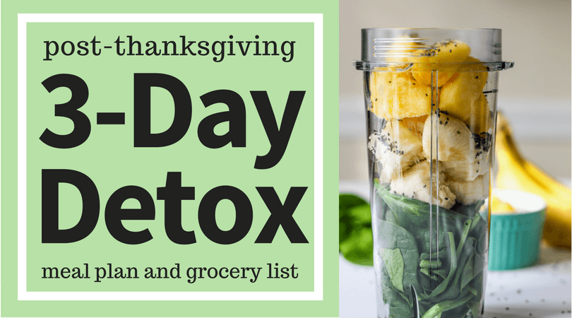 Post-Thanksgiving 3 Day Detox Meal Plan - Ally's Cooking
